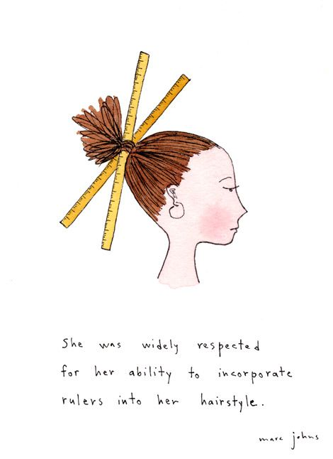 her ability to incorporate rulers into her hairstyle ...because fashion should be fun, lol!