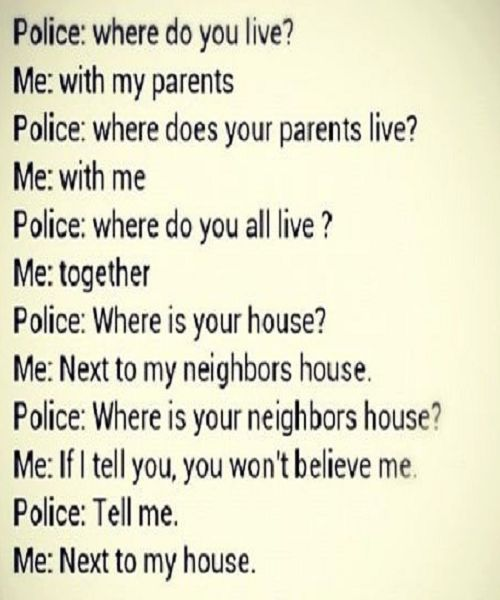 Best Short Quotes Funny: Conversation With Police