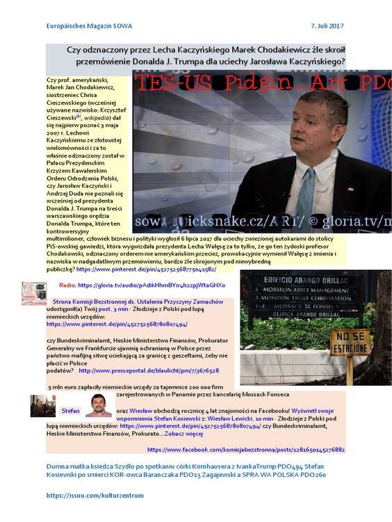 Czy odznaczony przez Lecha Kaczynskiego Marek Chodakiewicz źle skroił przemówienie Donalda Trumpa 20170707 ME SOWA, żydoski  sufler Trumpa, na to http://wyborcza.pl/7,75398,22066453,polski-sufler-trumpa.html  pod fałszywą flagą