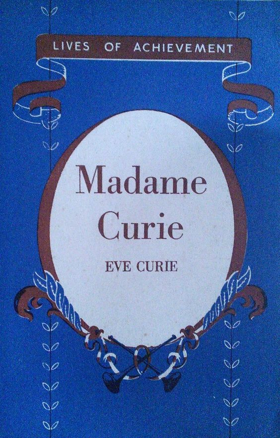 CURIE, Eve [Lives of Achievement (Madame Curie / Eve Curie)] Translated by Vincent Sheean / Abridged and simplified by M.E.Carter, M.B.E., B.A. (Hons) / Illustrated by J.S.Goodall. Longmans, Green & Co. Ltd., 1960. [Introduction: Madame Curie's biography was written in French by her daughter, Eve Curie, and was translated into English by Vincent Sheean. This short life is an abridged and simplified version of the latter...]
