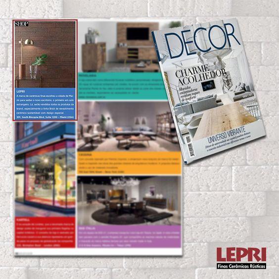 Mídia impressa - Revista Decor destaca a Lepri Finas Cerâmicas Rústicas.