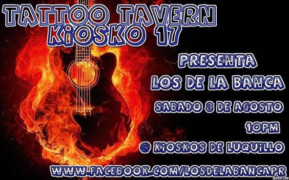 Los de la Banca @ Tatto Tavern #sondeaquipr #losdelabanca #tattootavern #kioskosluquillo #luquillo