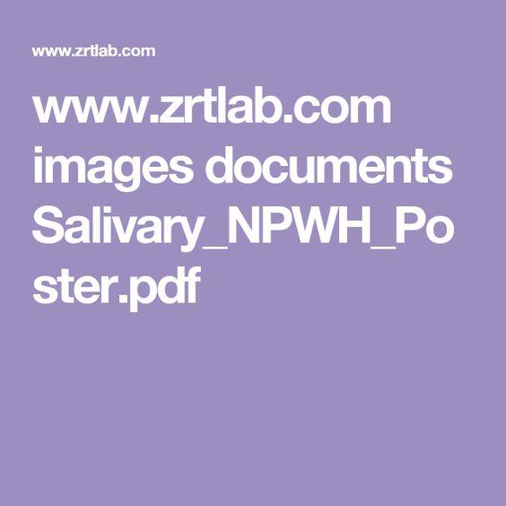 www.zrtlab.com images documents Salivary_NPWH_Poster.pdf