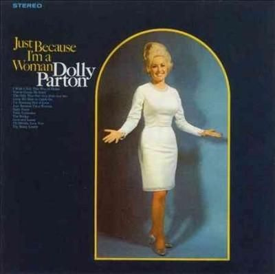 Precision Series Dolly Parton - Just Because I'm a Woman