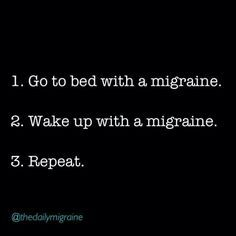Life with chronic migraine I spend more time in my pajamas and in bed than living a normal life