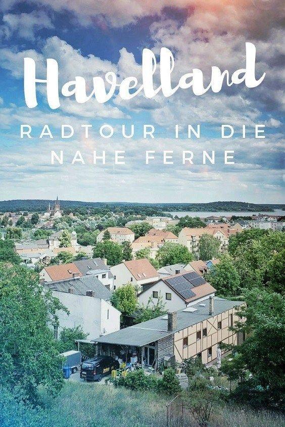 Havelland Radtour In Die Nahe Ferne 1 Thing To Do Reiseblog Radtour Ausflug Reisen