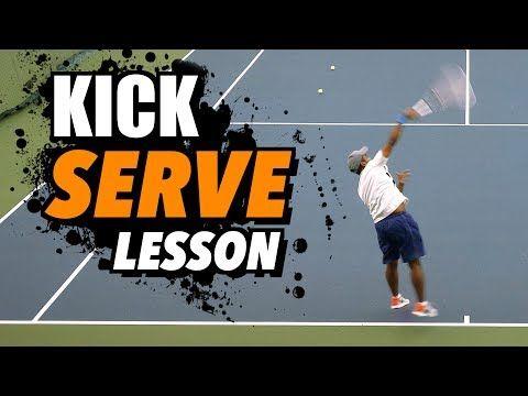 46 Kick Serve Tennis Lesson Technique For Accuracy Spin Youtube Tennis Lessons Tennis Tennis Life