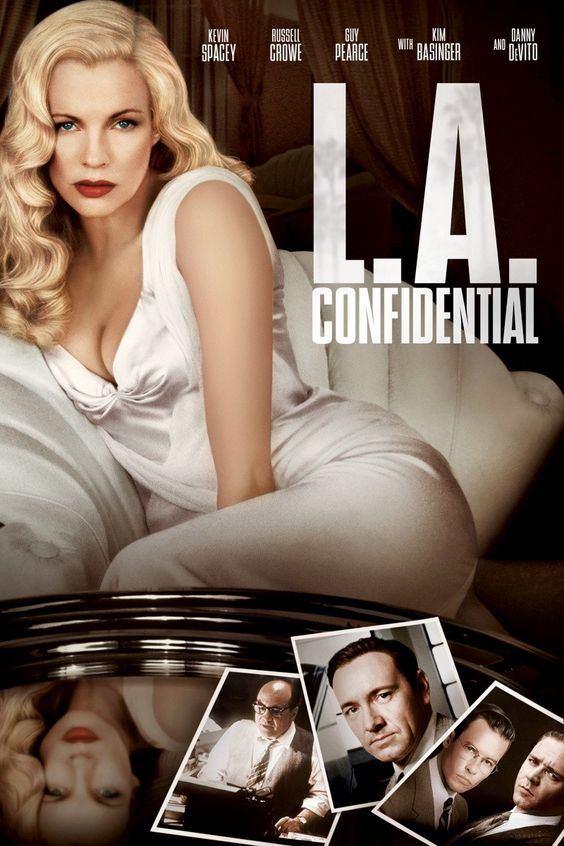 """L.A. Confidential - Curtis Hanson 1997 - Won 2 Oscars, 84 wins & 60 nominations -- """"As corruption grows in 1950s LA, three policemen - the straight-laced, the brutal, & the sleazy - investigate a series of murders with their own brand of justice."""""""
