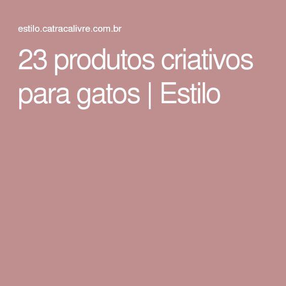 23 produtos criativos para gatos   Estilo