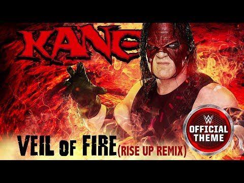 Kane Veil Of Fire Rise Up Remix Entrance Theme Youtube Remix Kane Veil