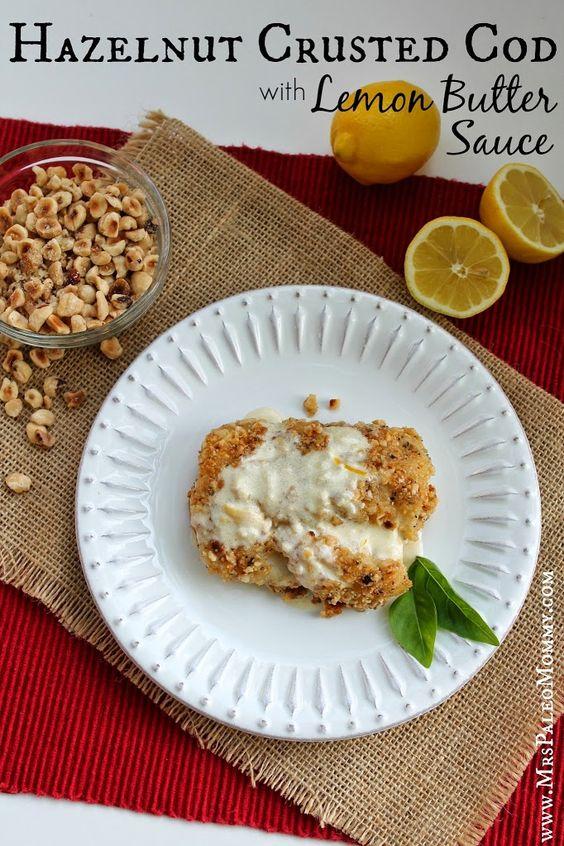 Hazelnut Crusted Cod with Lemon Butter Sauce - | Butter ...