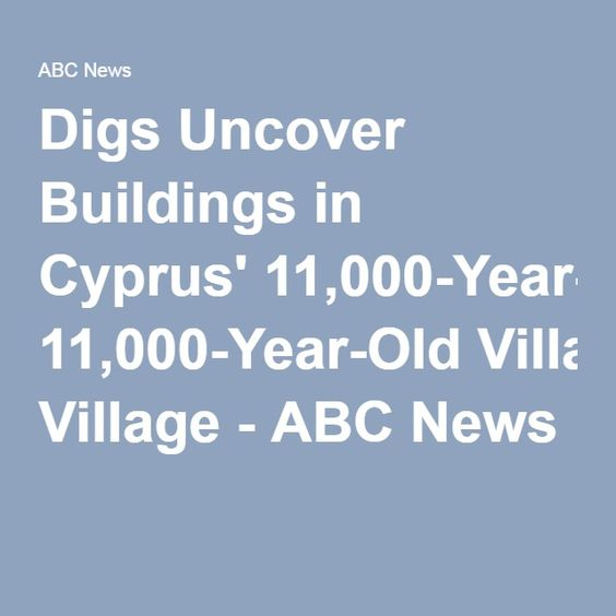 Digs Uncover Buildings in Cyprus' 11,000-Year-Old Village - ABC News
