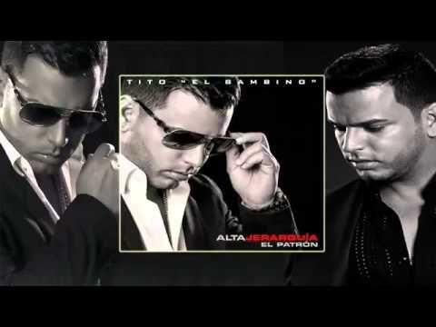 El Esta Celoso - Tito El Bambino (Alta Jerarquia )(Original) REGUETON 2014