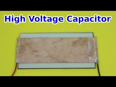 Homemade High Voltage Low Inductance Capacitor Youtube Capacitor High Voltage High