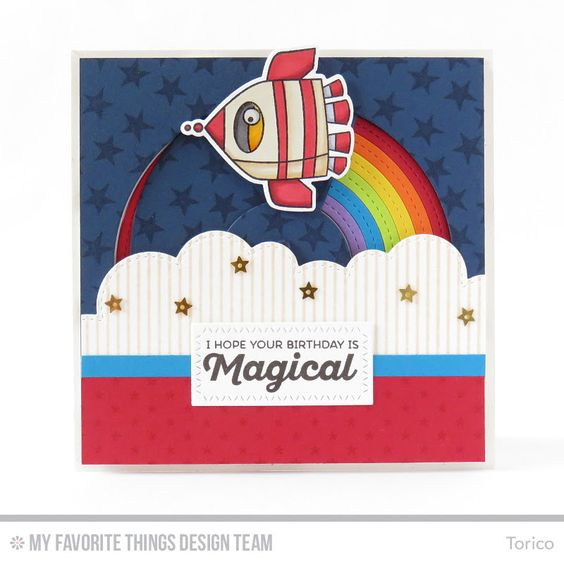 Out of This World, Rainbow of Happiness, Pinstripe Background, Starry Sky Background Builder, Tiny Stars Background, Circle STAX, Set 1 Die-namics, Out of This World Die-namics, Stitched Cloud Edges Die-namics, Stitched Rainbow Die-namics, Zig Zag Stitched Rectangle STAX Die-namics - Torico  #mftstamps