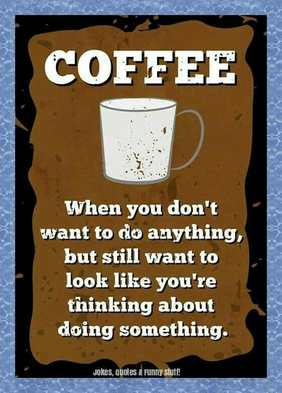 pin by becky crowe on fall coffee humor coffee quotes coffee menu