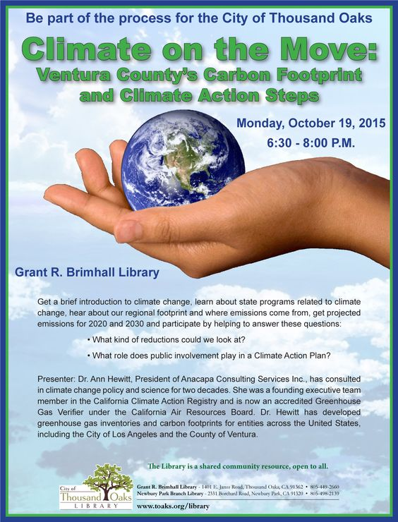 The Thousand Oaks Library Presents Climate On The Move Ventura County S Carbon Footprint And Climate Action Steps Climate Action Climate Change Carbon County