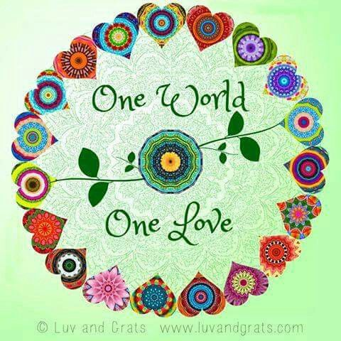 One WORLD....One LOVE ❤