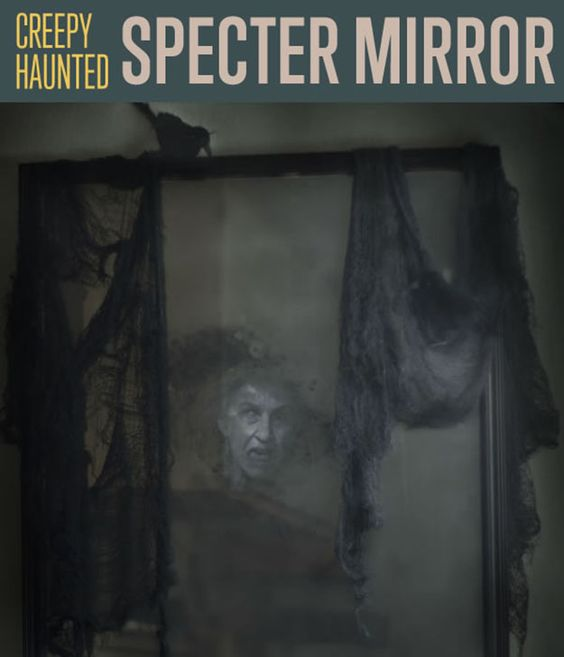 How to make a haunted specter mirror decoration old for Halloween decorations you can make at home