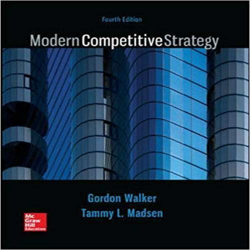 Solutions Manual For Modern Competitive Strategy 4th Edition By