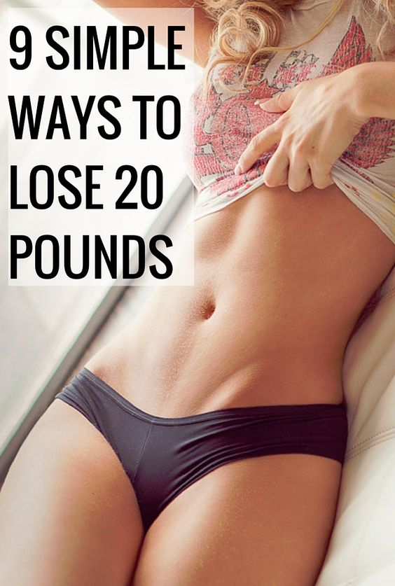 9 Simple Ways to Lose 20 Pounds