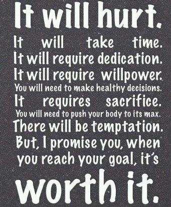 Willpower, pain, dedication are all necessary to reach our goals.  Come on, girls!: