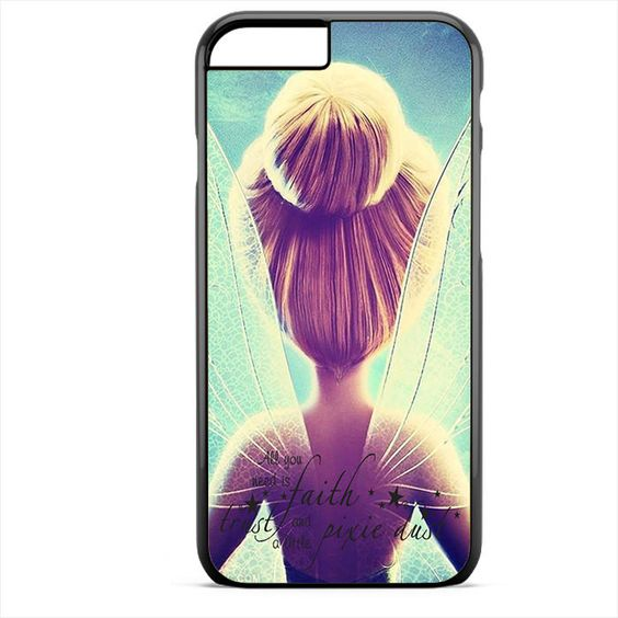 Tinker Bell Quotes 4 Phonecase For Iphone 4/4S Iphone 5/5S Iphone 5C Iphone 6 Iphone 6S Iphone 6 Plus Iphone 6S Plus