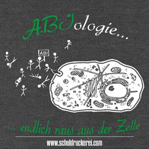 Abiologie Endlichrausausderzelle Ak18 Abschlussshirts