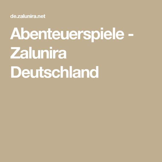 Abenteuerspiele - Zalunira Deutschland
