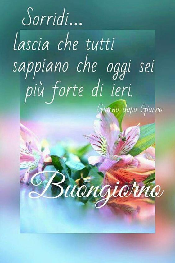 Buongiorno on pinterest for Foto per il buongiorno