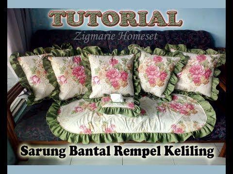 Untuk Pemula Diy Cara Membuat Sarung Bantal Sofa Dengan Rempel2 Keliling Cushioncover Youtube Set Sofa Sarung Bantal Bantal Kursi