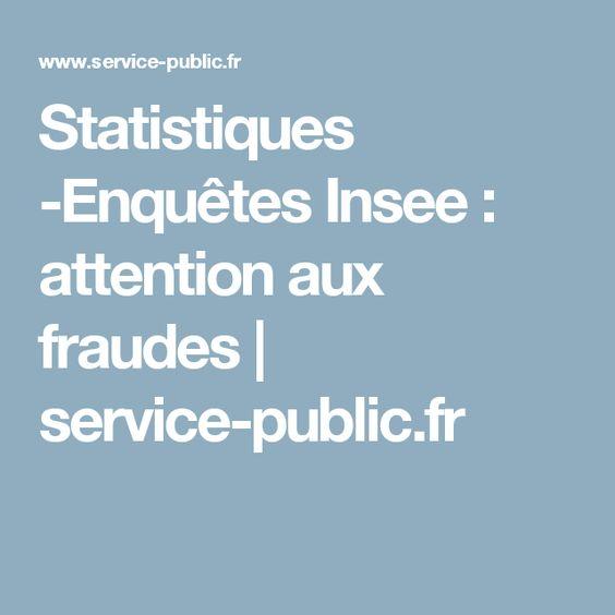 Statistiques -Enquêtes Insee : attention aux fraudes   service-public.fr