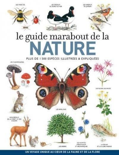 LE GRAND GUIDE ILLUSTRE DE LA NATURE - COLLECTIF (marabout)