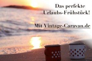 Das perfekte Urlaubs-Frühstück  Vintage-Caravan.de  Emaille Tassen mit Polkadots im Sonnenuntergang - wenn das nicht romantische Vintage Stimmung ist....