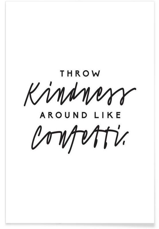 Throw Kindness Around en Affiche premium par Letters on Love | JUNIQE