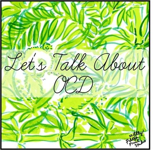 Let's Talk About OCD {Part 1}