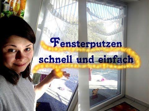 Fenster Putzen Schnell Und Einfach So Putze Ich Als Hauswirtschafterin Die Fenster Youtube Fenster Putzen Fenster Putzen Tipps Schnell Putzen