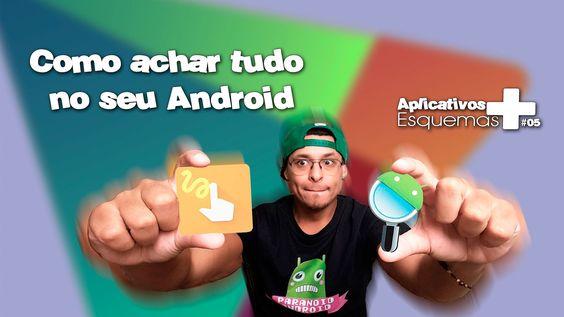 Como achar tudo no seu Android   #05 OS APPS + ESQUEMAS   Gesture Search...