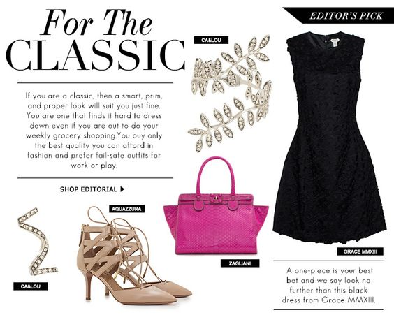 For The Classic - If you are a classic, then a smart, prim, and proper look will suit you just fine. You are one that finds it hard to dress down even if you are out to do your weekly grocery shopping. You buy only the best quality you can afford in fashion and prefer fail-safe outfits for work or play. A one-piece is your best bet and we say look no further than this black dress from Grace MMXIII.