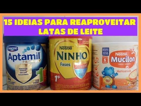 15 Ideias Para Reaproveitar Latas De Leite Aptamil Nan Ninho