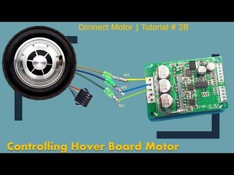 Bldc Hover Board Motor Controller Part 1 Tutorial 28 Youtube Hoverboard Tutorial Motor