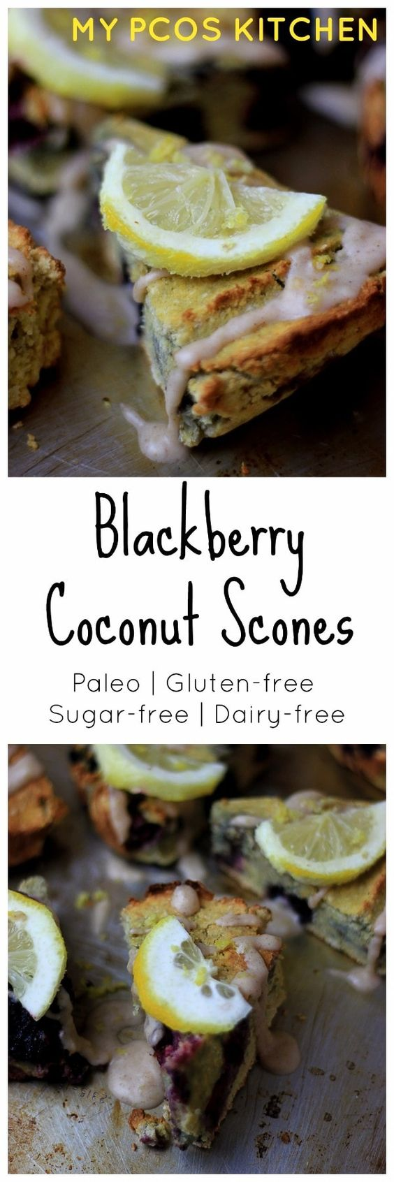 My PCOS Kitchen - Lemon Blackberry Coconut Scones - Paleo Gluten-free & Sugar-free scones perfect for a low carb/keto breakfast or snack! via @mypcoskitchen