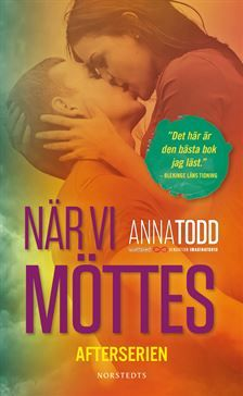 När vi möttes, 1 by Anna Todd - Google Search: