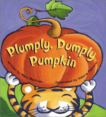 P is for Pumpkin: Plumply, Dumply Pumpkin by Mary Serfozo