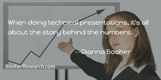 When doing technical presentations, it's all about the story behind the numbers. #Presentations #BusinessPresentations #Communication #CommunicationSkills #Quotes