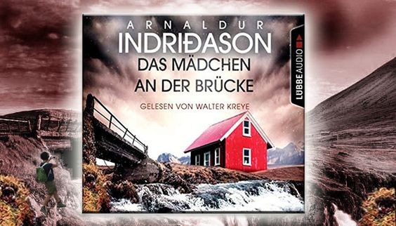 Arnaldur Indriðason: Das Mädchen an der Brücke