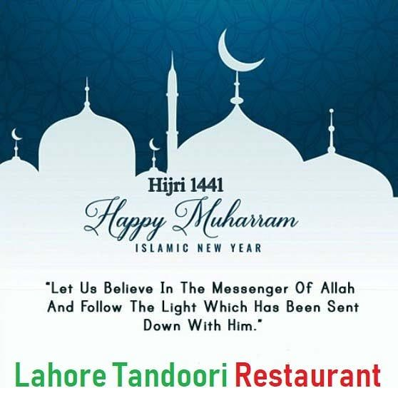 Happy Hijri New Year Welcome To Lahore Tandoori For Authentic And Real Experience Of Yummy Lahori And Indian Food Yilbasi Dilekleri Yilbasi Sozleri Muharrem