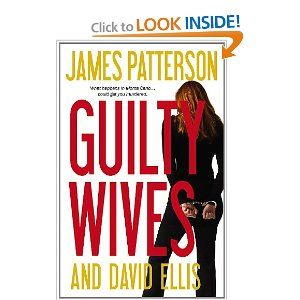Guilty Wives- James Patterson