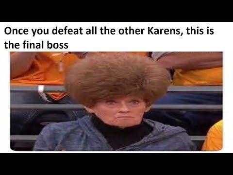 Karen Memes V1 Youtube Really Funny Pictures Karen Memes Funny Meme Pictures