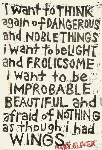 Love Mary Oliver!